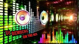 Gerimis Melanda Hati Vs Lagi Syantik Db - DJ BEMBENG ON THE MIX™