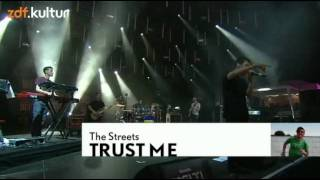 The Streets - 01 - Trust Me (MELT! 2011)