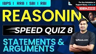 Reasoning Speed Quiz 8 - Live | Statement & Arguments with Shyam Sir for RRB, SBI, SSC & RBI