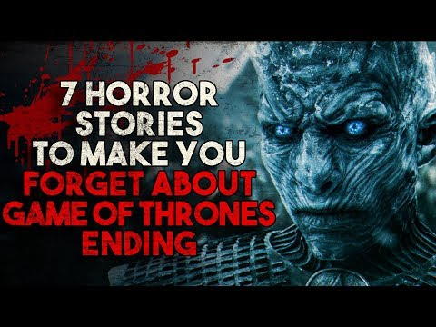 7 Horror Stories To Make You Forget About Game Of Thrones Ending