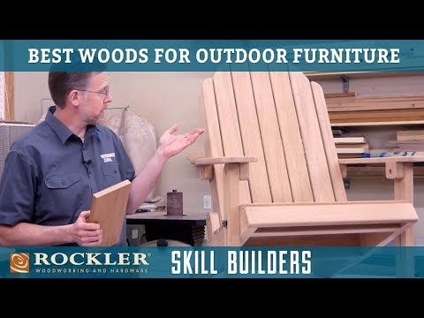 Best Woods for Building Outdoor Furniture | Skill Builders