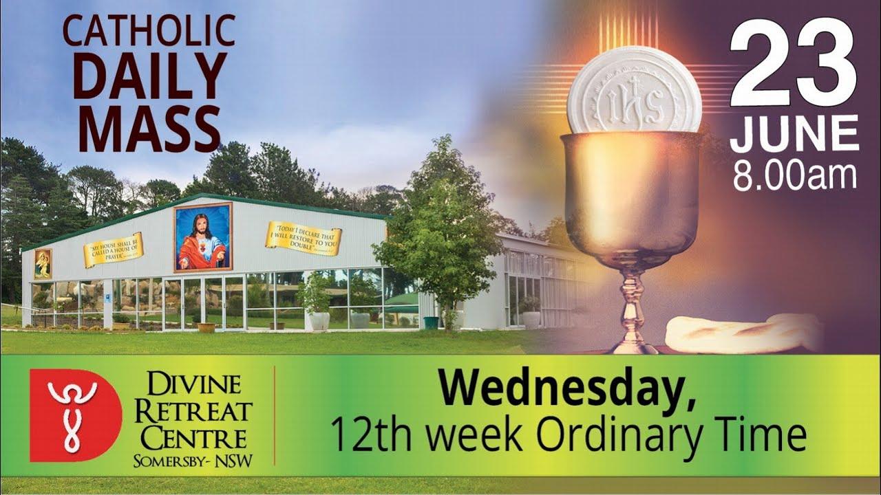 Catholic Mass Online 23rd June 2021 By Divine Healing Centre