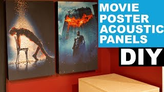 How To Make Custom Movie Poster Acoustic Panels   DIY