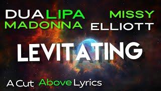 Dua Lipa - Levitating (feat. Madonna and Missy Elliott) [The Blessed Madonna Remix] (Lyrics)