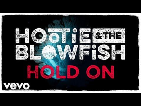 Hootie & The Blowfish - Hold On (Lyric Video)