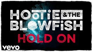 Hootie & The Blowfish   Hold On (Lyric Video)