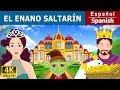 El Enano Saltarin | Cuentos para dormir | Cuentos Infantiles | Cuentos De Hadas Españoles