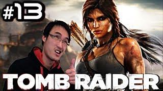 Tomb Raider #13 - UNE FEMME CONTRE UNE ARMÉE - Gameplay/Commentaire Français [FR]