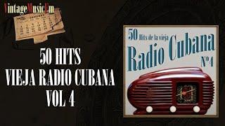 50 Hits de la Vieja Radio Cubana – Volumen #4. (Álbum Completo)