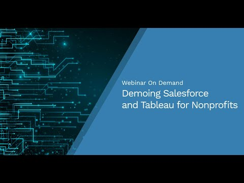 Webinar: Demoing Salesforce and Tableau for Nonprofits