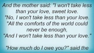 Tanya Tucker - I Won't Take Less Than Your Love Lyrics