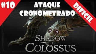Coloso #10 (DIFICIL) - Ataque Cronometrado - Shadow of the Colossus (HD)