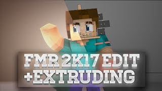 #2 [NEW] ➥EXTRUDING + FMR 5.0 2k17 Edit [TUTORIAL] | GradeFX