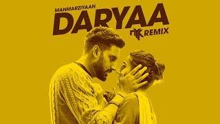 Daryaa (Manmarziyaan)   DJ NYK Remix | Ammy Virk & Shahid Mallya | Amit Trivedi | Abhishek, Taapsee