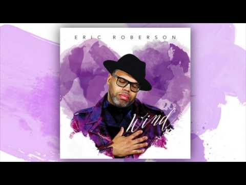 LOVE HER ERIC ROBERSON