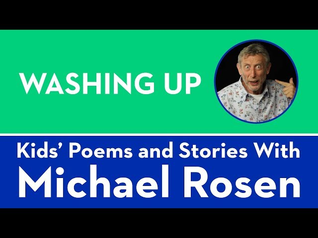 Washing Up | POEM | Kids' Poems and Stories With Michael Rosen
