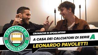 LEONARDO PAVOLETTI - A CASA DEI CALCIATORI DI SERIE A