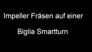Impeller Fraesen auf Biglia Smartturn