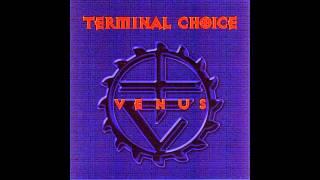 Terminal Choice - Aggression (Revenge 99)