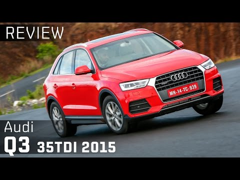 2015 Audi Q3 :: 35TDI :: Video review :: ZigWheels reviews the 2015 Audi Q3 in India