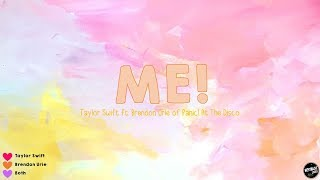 ME! - Taylor Swift feat. Brendon Urie of Panic! At The Disco (Lyric Video)