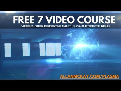 FREE VFX Course 'Plasma' by Allan McKay (visual effects tutorials ...
