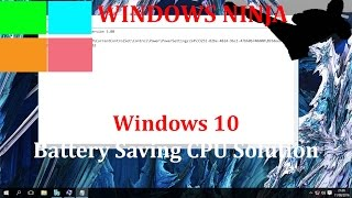 Windows 10 - Battery Saving CPU Solution (for laptops and tablets)