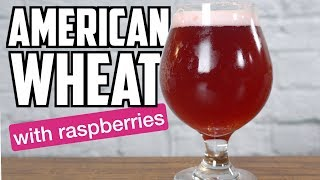 American Wheat Beer With Raspberries - How To Brew Beer