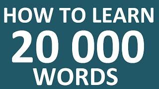 HOW TO LEARN 20 000 ENGLISH WORDS.  INTERMEDIATE ENGLISH SPEAKING PRACTICE. How to learn English
