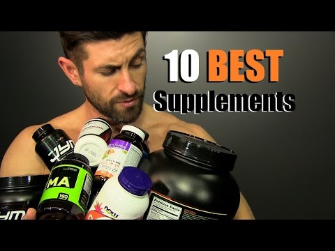 Video 10 BEST Supplements To Build A BETTER Body!