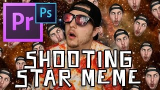How To Make A Shooting Star Meme In Premiere CC