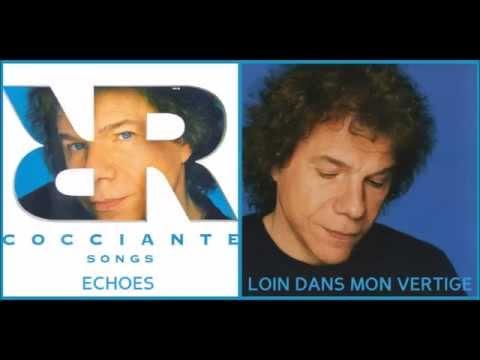 Riccardo Cocciante - Echoes -  Loin dans mon vertige (Songs)