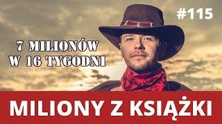 MILIONY Z KSIĄŻKI - Radek Kotarski zdradza czy lepszy wydawca czy self publishing - WNOP #115