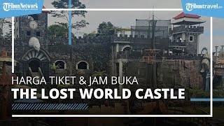 Update! Harga Tiket Masuk dan Jam Buka The Lost World Castle 2021, Berlaku untuk Weekday dan Weekend