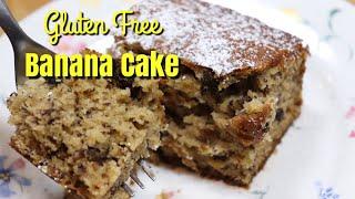 Gluten Free Banana Cake / Easy Recipe