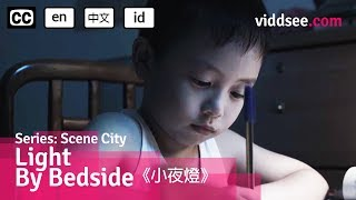 Light By Bedside - Mother Taught Him How To Be Brave // Viddsee.com