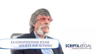 La constitution d'une société par actions