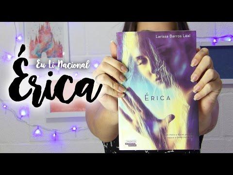 Eu Li Nacional: Érica | Floretizas