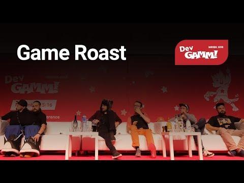 Game Roast (Minsk 2018 Edition)