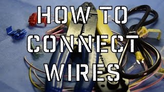 how to connect and splice wires in your vehicle