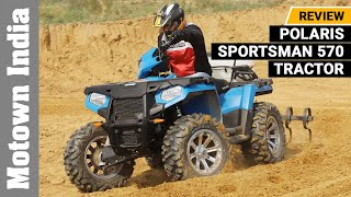 Polaris Sportsman 570 Tractor | First Drive Experience | Motown India