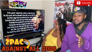 2PAC- AGAINST ALL ODDS (reaction)