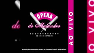 """Chico Buarque - """"Folhetim"""" - Ópera Do Malandro (Ao Vivo)"""