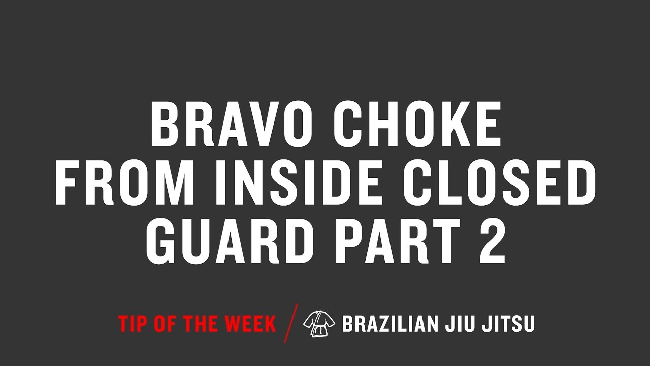Bravo Choke From Inside Closed Guard Part 2