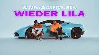 SAMRA & CAPITAL BRA   WIEDER LILA (PROD. BY BEATZARRE & DJORKAEFF)