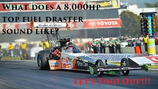 What does a 8,000hp Top Fuel Dragster sound like? Let's find out!