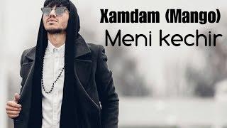 Xamdam (Mango) - Meni kechir | Хамдам (Манго) - Мени кечир (music wersion)
