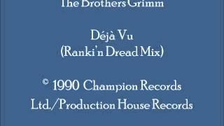 The Brothers Grimm   Déjà Vu (Ranki'n Dread Mix)
