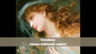 Greensleeves (chanson traditionnelle anglaise)