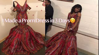 DIY... How I Made A African Print Prom  Dress In 3 Days: